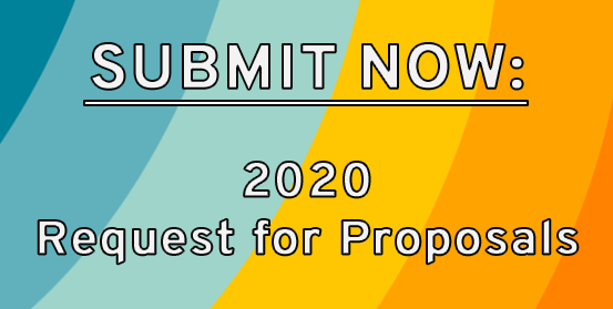 Submit now: 2020 Request for Proposals