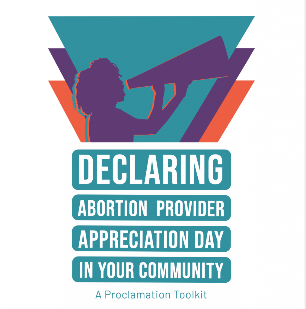 Declaring Abortion Provider Appreciation Day in Your Community: A Proclamation Toolkit Cover